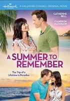 Cover image for A summer to remember [videorecording DVD]