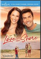 Cover image for Love at the shore [videorecording DVD]