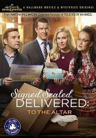 Cover image for Signed, sealed, delivered [videorecording DVD] : To the altar