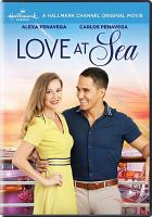 Imagen de portada para Love at sea [videorecording DVD]