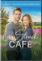 Cover image for Love struck café [videorecording DVD]