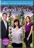 Cover image for Good witch. Season 5, Complete [videorecording DVD].