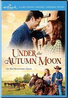 Imagen de portada para Under the autumn moon [videorecording DVD]