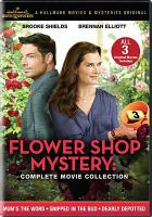 Cover image for Flower shop mystery [videorecording DVD] : Complete movie collection