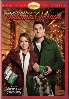 Cover image for Once upon a Christmas miracle [videorecording DVD]