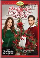Cover image for Christmas at Pemberley Manor [videorecording DVD]