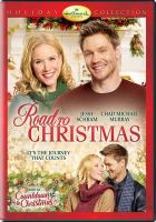 Cover image for Road to Christmas [videorecording DVD] (Jessy Schram version)