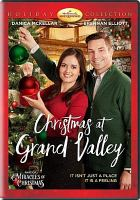 Cover image for Christmas at Grand Valley [videorecording DVD]