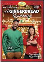 Cover image for A gingerbread romance [videorecording DVD]