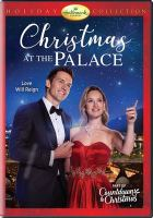 Cover image for Christmas at the palace [videorecording DVD]