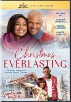 Cover image for Christmas everlasting [videorecording DVD]