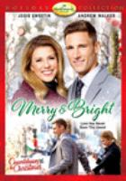 Cover image for Merry & Bright [videorecording DVD]