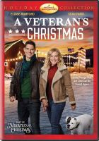 Cover image for A veteran's Christmas [videorecording DVD]
