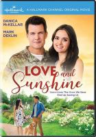 Imagen de portada para Love and sunshine [videorecording DVD]
