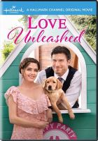 Imagen de portada para Love unleashed [videorecordingi DVD]
