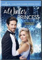 Imagen de portada para A winter princess [videorecording DVD]