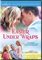 Cover image for Easter under wraps [videorecording DVD]