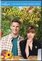 Cover image for Bottled with love [videorecording DVD]
