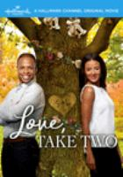 Cover image for Love, take two [videorecording DVD]