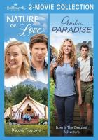 Cover image for Nature of love [videorecording DVD] ; Pearl in paradise