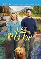 Cover image for Just my type [videorecording DVD]