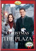 Cover image for Christmas at the plaza [videorecording DVD]