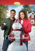 Cover image for A Christmas duet [videorecording DVD]