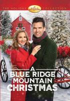 Cover image for A Blue Ridge Mountain Christmas [videorecording DVD]