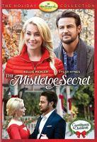 Cover image for The mistletoe secret [videorecording DVD]