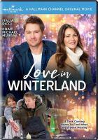 Imagen de portada para Love in Winterland [videorecording DVD]