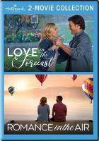 Imagen de portada para Love in the forecast [videorecording DVD] ; Romance in the air.