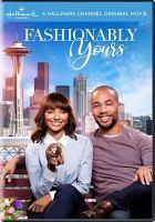 Imagen de portada para Fashionably yours [videorecording DVD]
