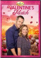 Imagen de portada para A Valentine's match [videorecording DVD]