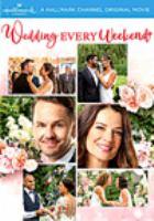 Imagen de portada para Wedding every weekend [videorecording DVD]