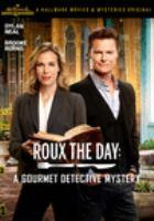Imagen de portada para Roux the day [videorecording DVD] : a gourmet detective mystery
