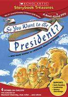 Cover image for So you want to be president? [videorecording DVD] : -- and more stories to celebrate American history
