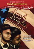 Cover image for Lincoln and Douglass [videorecording DVD] : an American friendship ; and more stories to celebrate U.S. history.