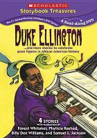 Cover image for Duke Ellington [videorecording DVD] : and more stories to celebrate great figures in African American history.