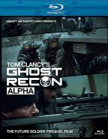 Cover image for Alpha [videorecording Blu-ray] : Tom Clancy's ghost recon
