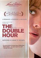 Cover image for La doppia ora Double hour