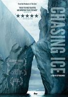 Cover image for Chasing ice [videorecording DVD]