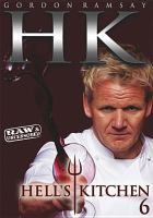 Cover image for Hell's kitchen. Season 6 [videorecording DVD] : raw & uncensored