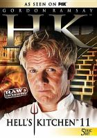 Cover image for Hell's kitchen. Season 11 [videorecording DVD] : raw & uncensored