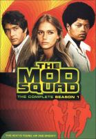 Cover image for The mod squad. Season 1, Complete [videorecording DVD]