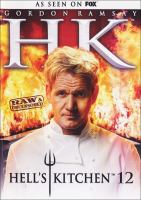 Cover image for Hell's kitchen. Season 12 [videorecording DVD] : raw & uncensored