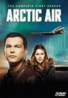 Cover image for Arctic air. Season 1, Complete