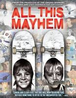Cover image for All this mayhem [videorecording (DVD)]