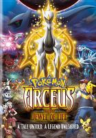 Cover image for Pokémon : Arceus and the jewel of life