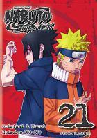 Cover image for Naruto shippūden. Set 21 [videorecording DVD] : original and uncut, episodes 258-270