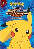 Cover image for The last grand trial [videorecording DVD] : Pokémon : Sun & moon, ultra legends.